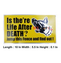 Super Dog Is There Life After Death Dog Warning Plate